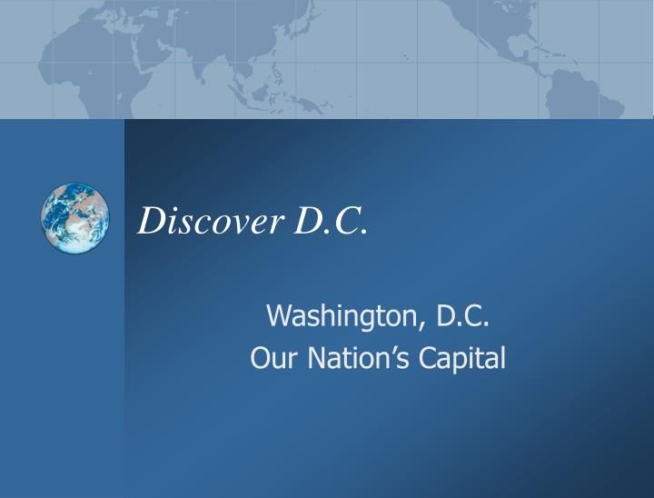 discover d c n.
