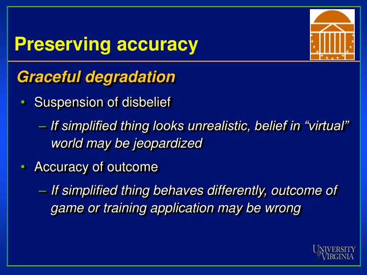 Preserving accuracy