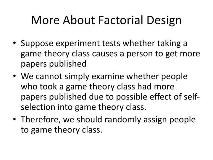 more about factorial design n.