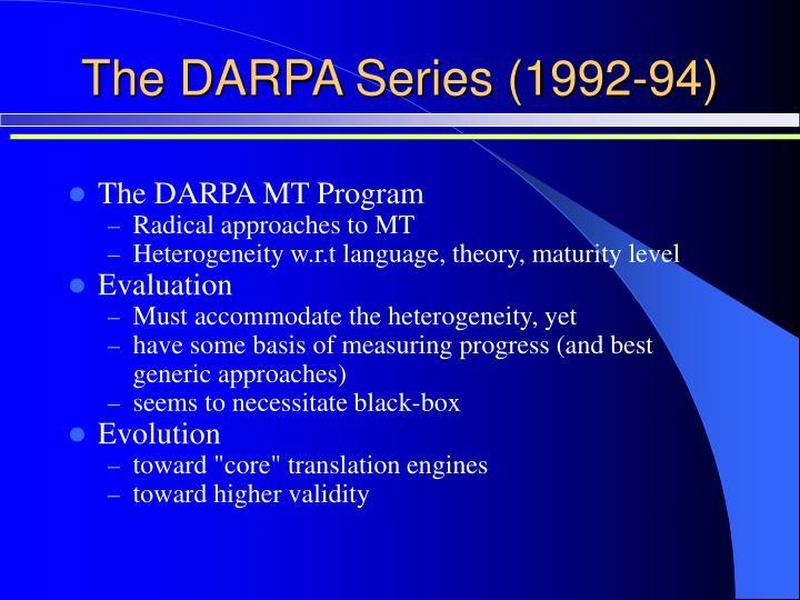 The darpa series 1992 94