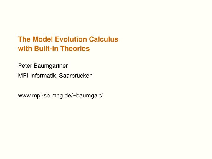 The model evolution calculus with built in theories