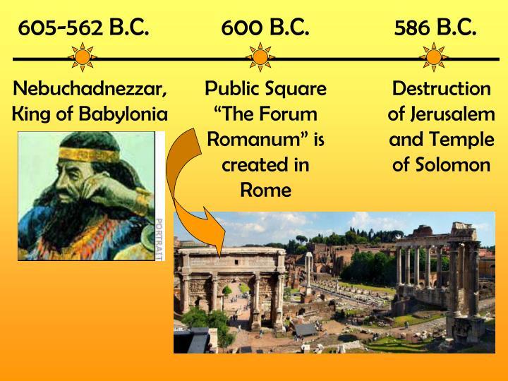605-562 B.C.