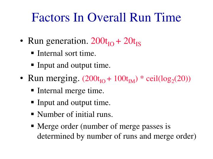 Factors In Overall Run Time