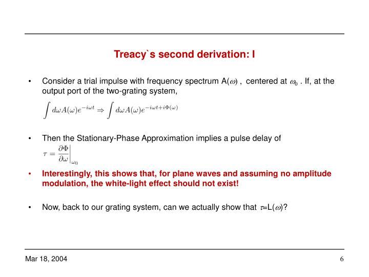 Treacy`s second derivation: I