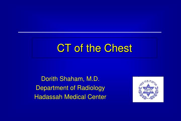 ct of the chest n.