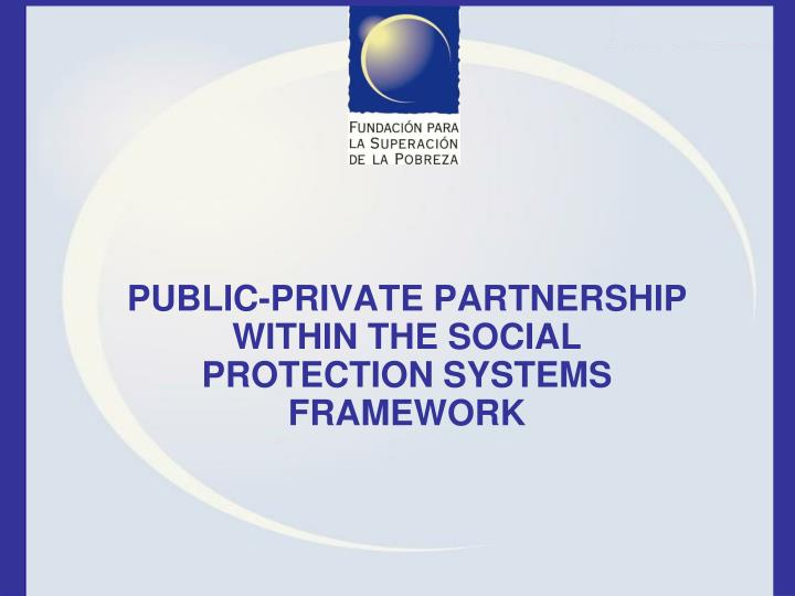 public private partnership within the social protection systems framework n.