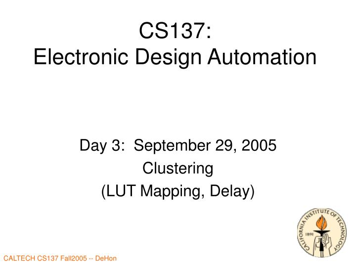 cs137 electronic design automation n.