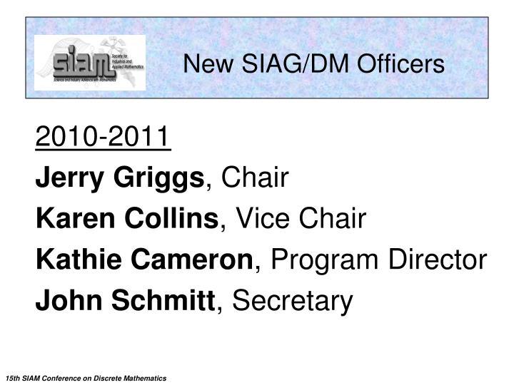 New SIAG/DM Officers