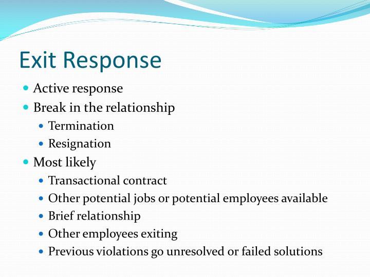 Exit Response