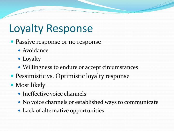 Loyalty Response