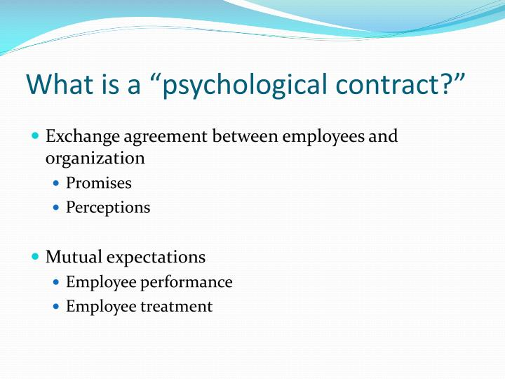 """What is a """"psychological contract?"""""""