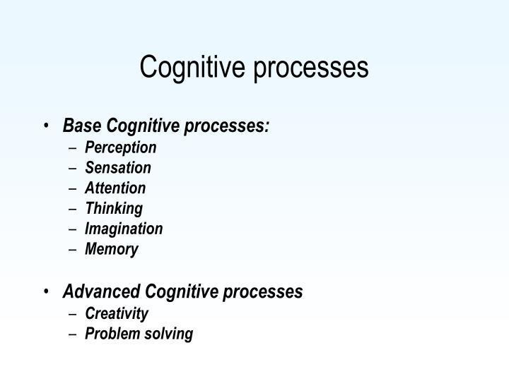 Cognitive processes1