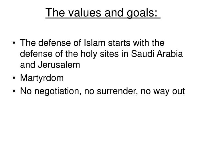 The values and goals: