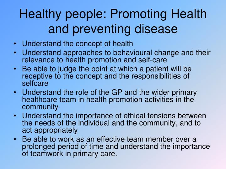 Healthy people: Promoting Health and preventing disease