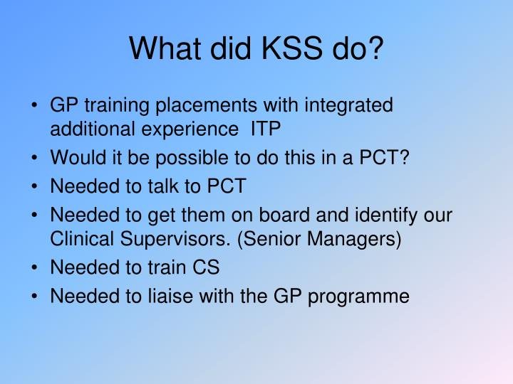 What did KSS do?
