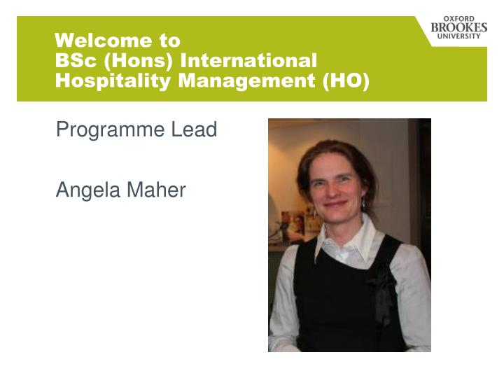 Welcome to bsc hons international hospitality management ho