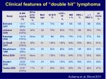 clinical features of double hit lymphoma