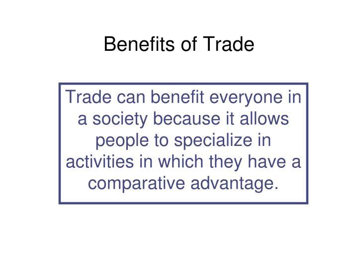 Benefits of Trade