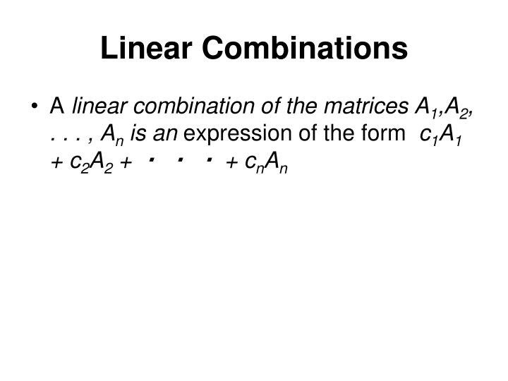 Linear Combinations
