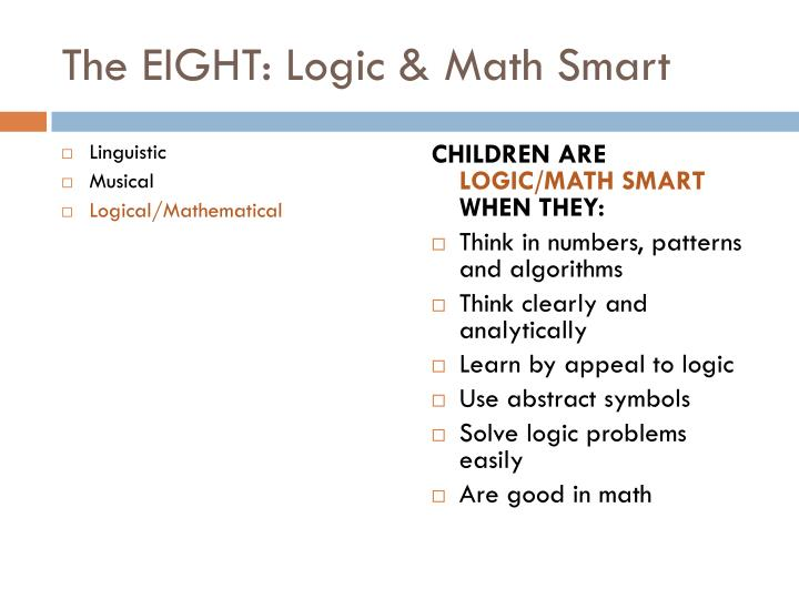 The EIGHT: Logic & Math Smart