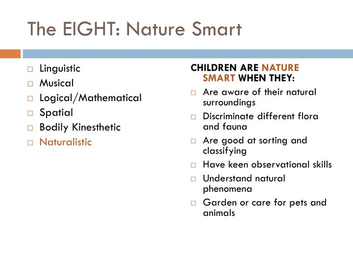 The EIGHT: Nature Smart