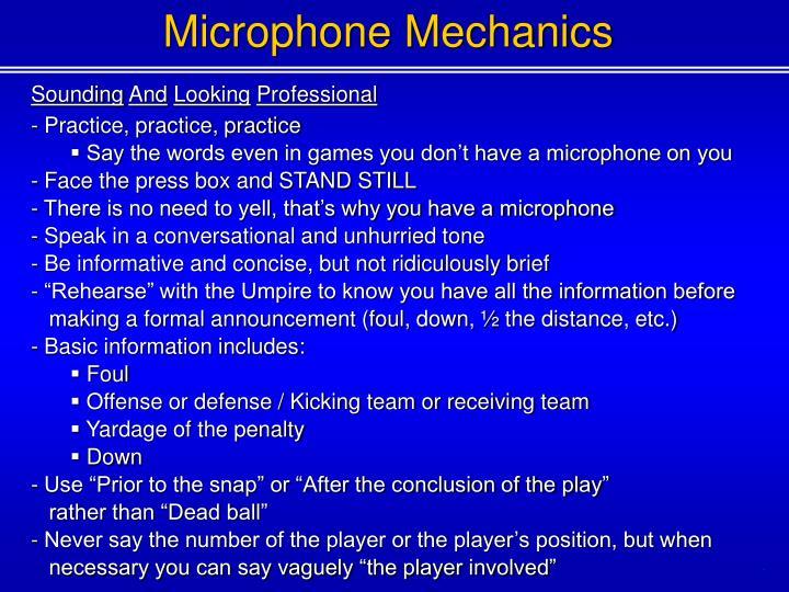 Microphone Mechanics