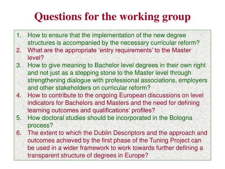 Questions for the working group