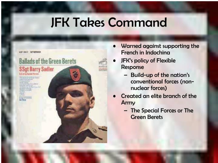 JFK Takes Command