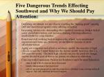 five dangerous trends effecting southwest and why we should pay attention