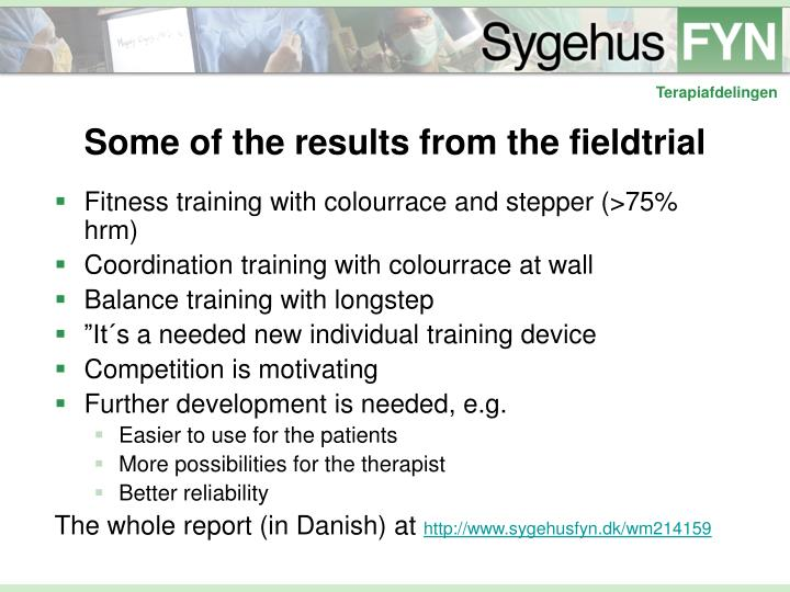 Some of the results from the fieldtrial
