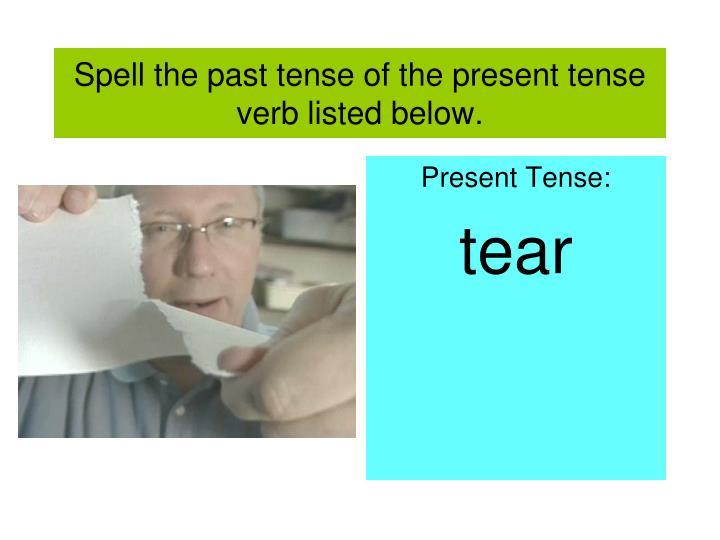 past tense of tear