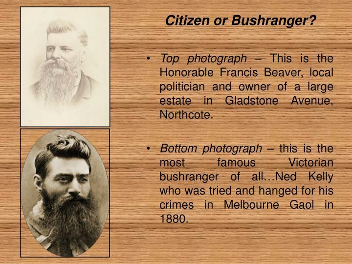 Citizen or Bushranger?