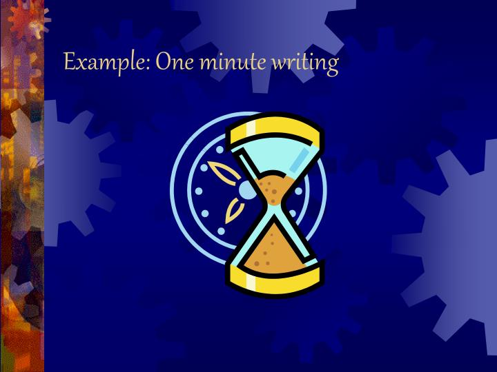 Example: One minute writing