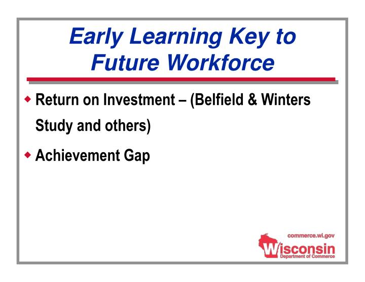 Early Learning Key to Future Workforce