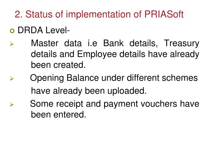 2. Status of implementation of PRIASoft