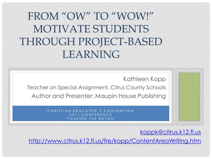 from ow to wow motivate students through project based learning n.