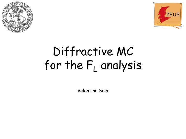 Diffractive mc for the f l analysis