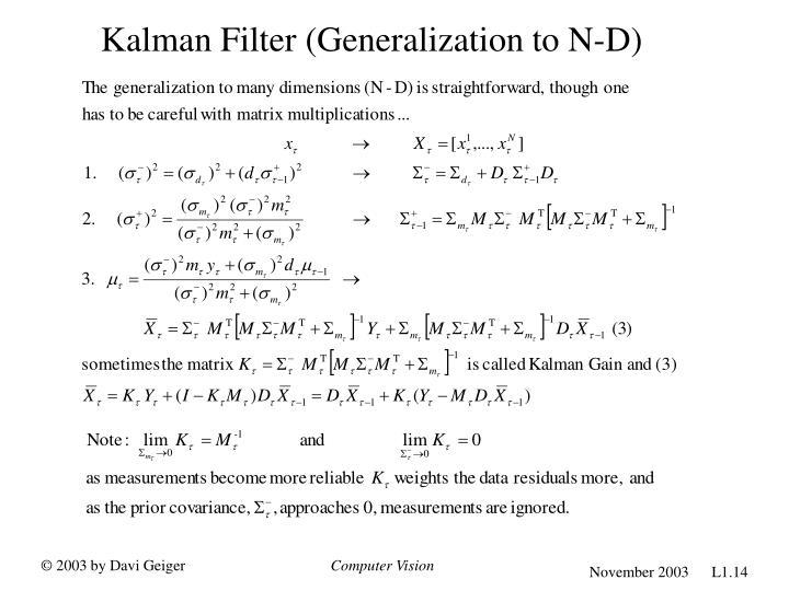 Kalman Filter (Generalization to N-D)