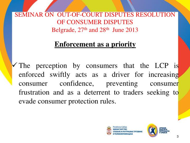 Seminar on out of court disputes resolution of consumer disputes belgrade 27 th and 28 th june 20131