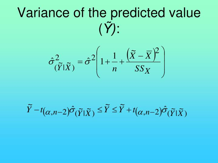 Variance of the predicted value (