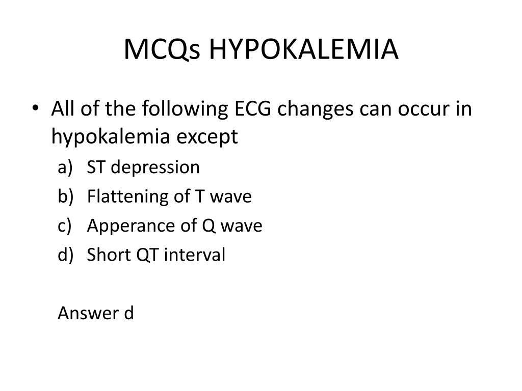 PPT - MCQs HYPOKALEMIA PowerPoint Presentation - ID:6305304