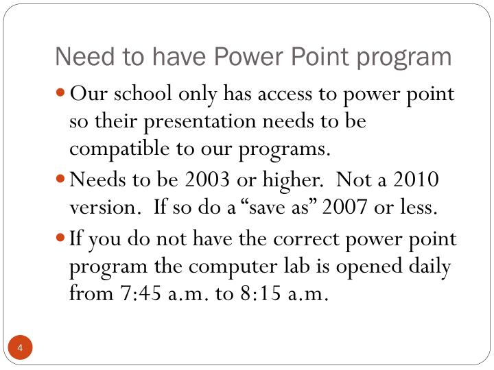 Need to have Power Point program