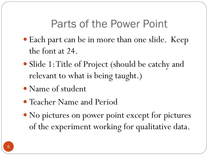 Parts of the Power Point