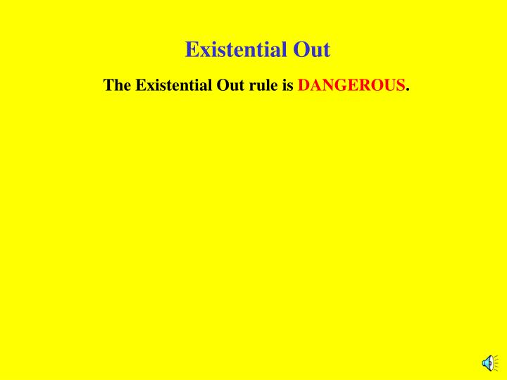 Existential out