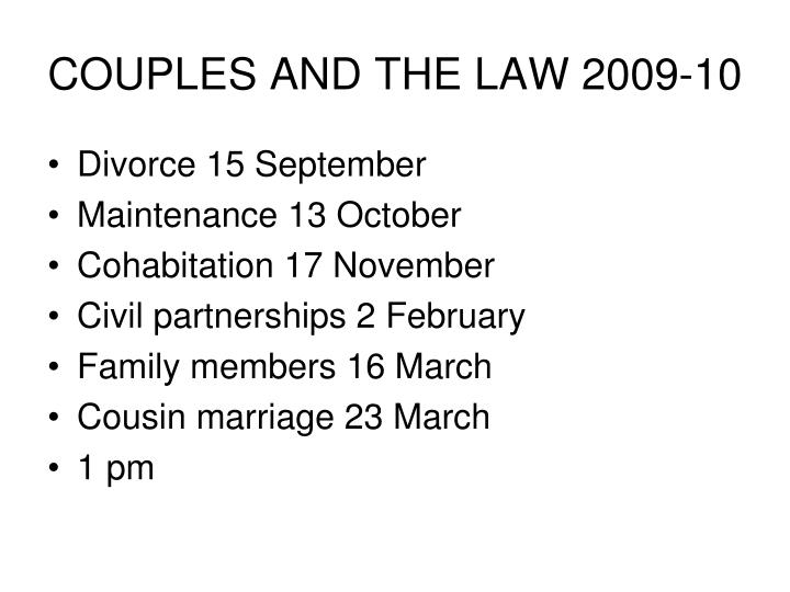 COUPLES AND THE LAW 2009-10