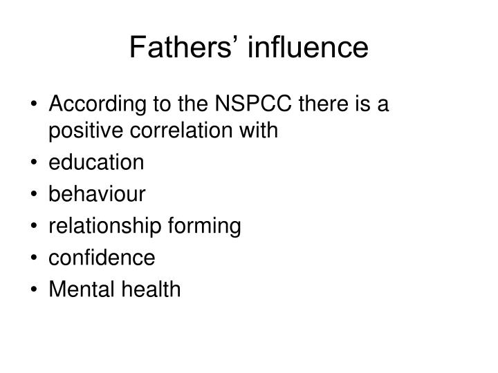 Fathers' influence