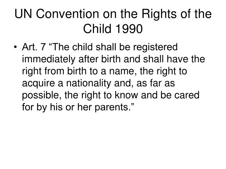 UN Convention on the Rights of the Child 1990