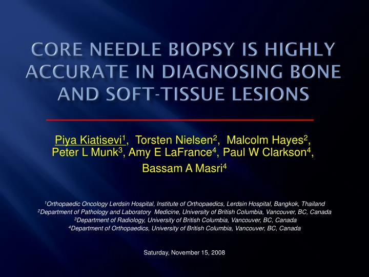 Core needle biopsy is highly accurate in diagnosing bone and soft tissue lesions