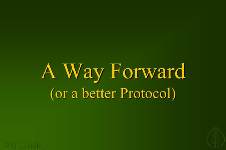 a way forward or a better protocol n.