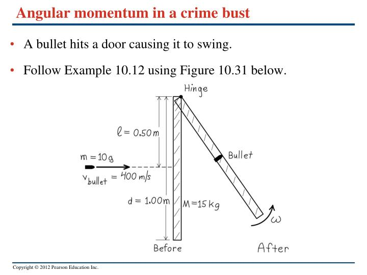 Angular momentum in a crime bust
